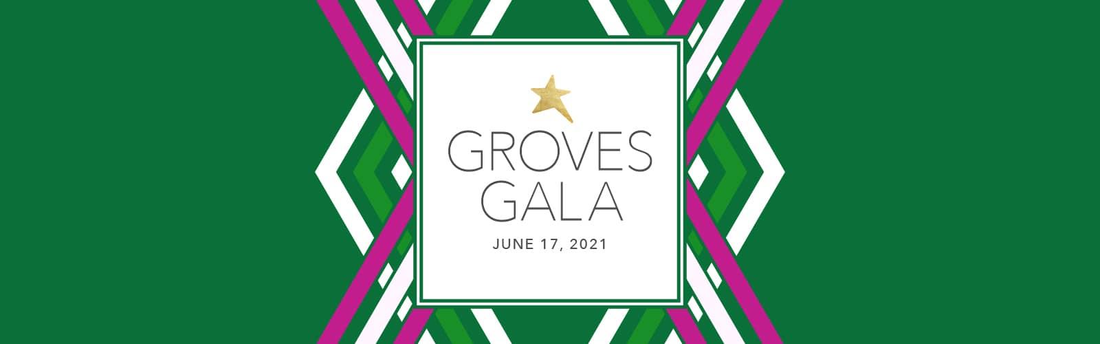 44th Annual Groves Gala