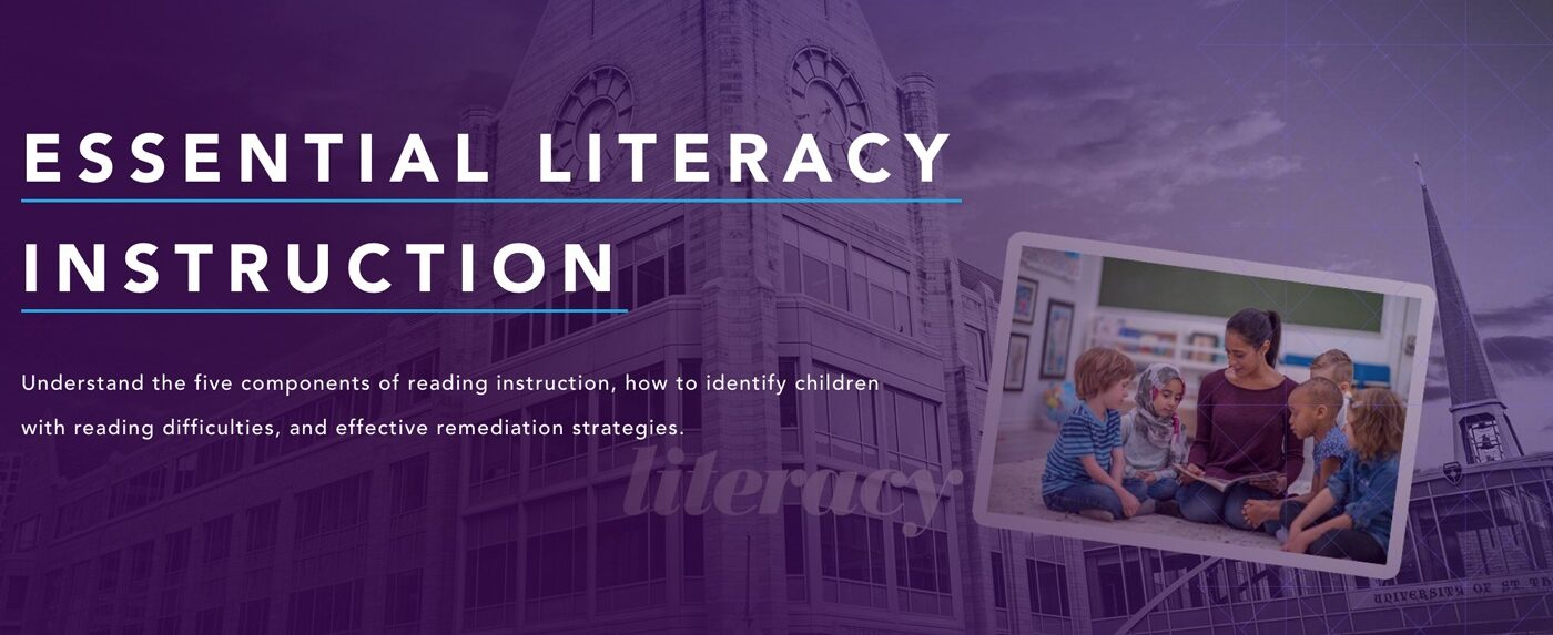 Image introducing the Essential Literacy Instruction course on the University of St. Thomas website